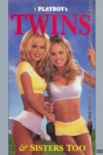 Playboy Twins & Sisters Too 1996 Watch Online