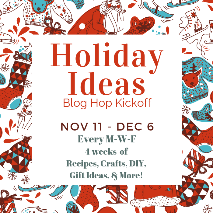 Holiday Ideas Blog Hop