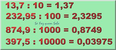 Exemplos de deslocamento da vírgula para a esquerda de acordo com o número de zeros do divisor