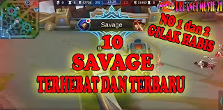 10-Savage-Terjago-dan-Terhebat-Mobile-Legends-Wajib-Nonton!!!