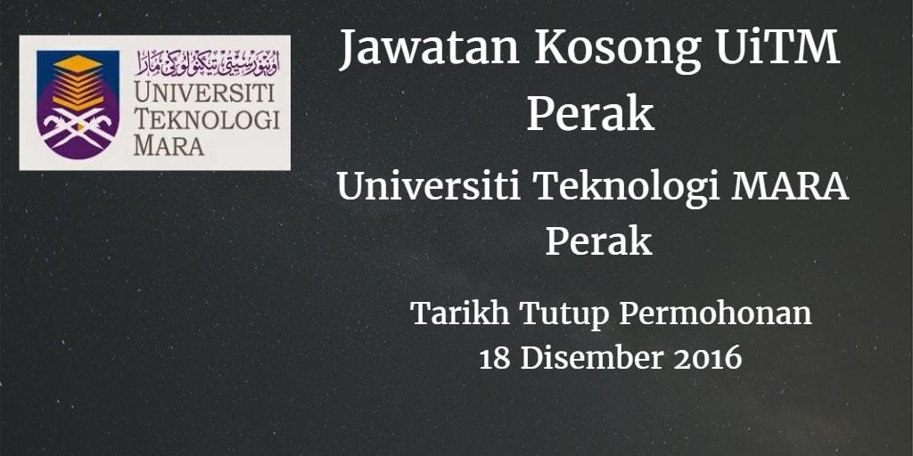 Jawatan Kosong UiTM Perak 18 Disember 2016