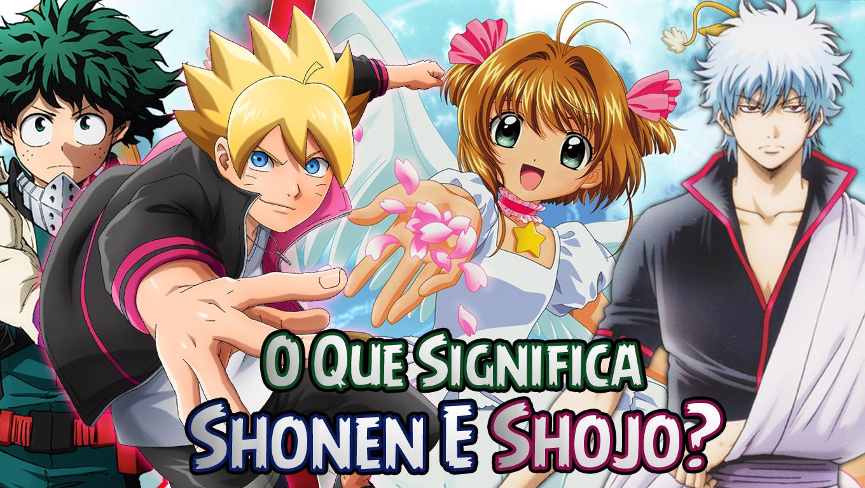 O Que Significa Shonen E Shojo?