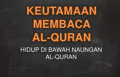 25 Keutamaan Membaca Al Qur'an