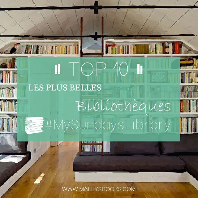 Top 10 - Les plus belles bibliothèques de My Sunday's Library