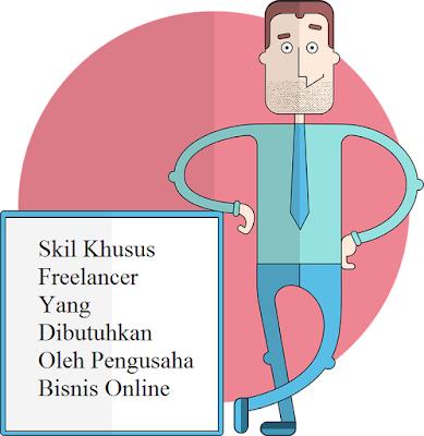 6 Skil Freelancer Yang Dibutuhkan Oleh Pengusaha Bisnis Online