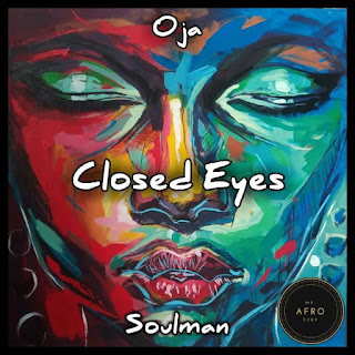 Oja Soulman - Closed Eyes (EP)