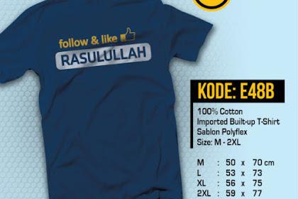 Follow & Like Rasulullah Kaos Muslim El-Badr