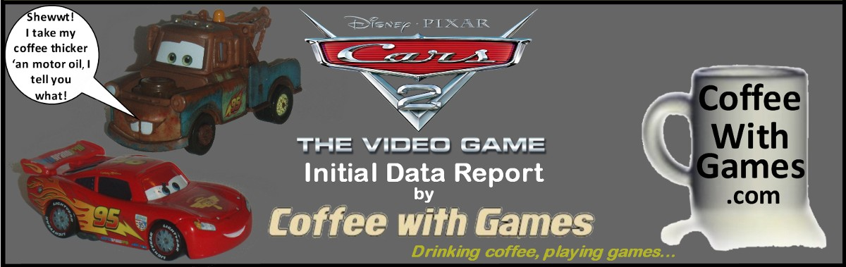 Coffee With Games Well Dadgum Cars 2 The Video Game Races Onto