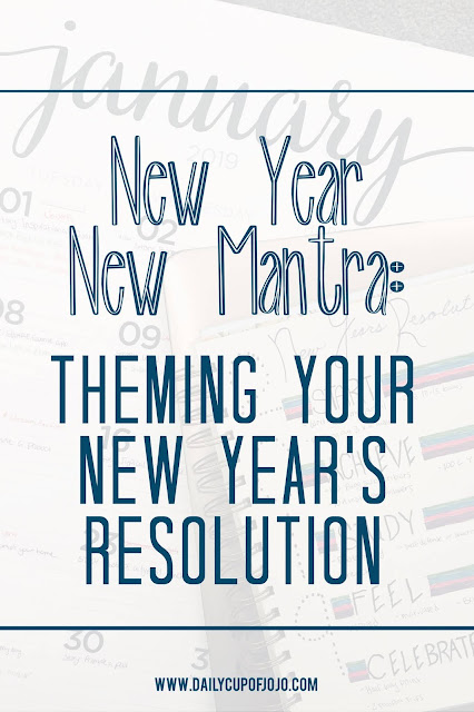 New year, New Mantra: Theming Your New Years Resolutions