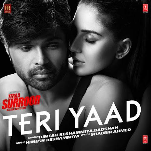 Teri Yaad - Teraa Surroor (2016)