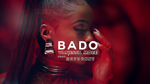 Download Video | Vanessa Mdee ft Rayvanny - Bado
