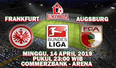 Prediksi Frankfurt vs Augsburg 14 April 2019