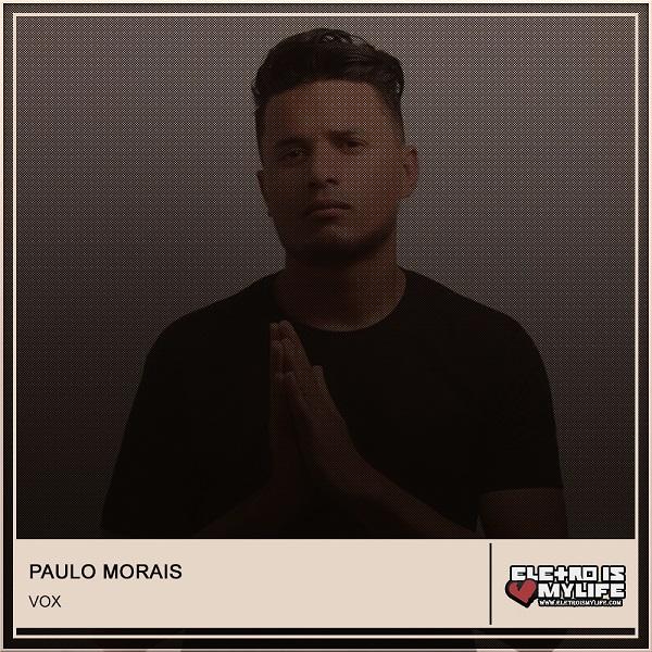 Paulo Morais - Vox (Original Mix)