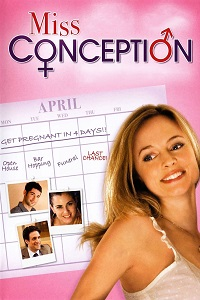 Watch Miss Conception Online Free in HD