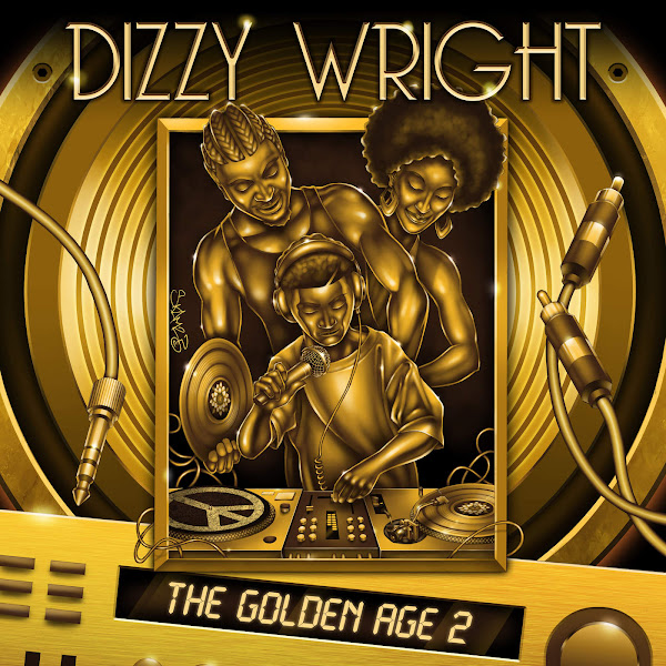 Dizzy Wright - The Golden Age 2 Cover