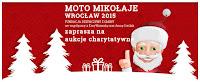 Moto Mikołaje Wrocław aukcje charytatywne kliknij i pomóż