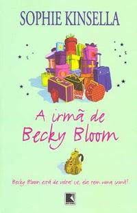RESENHA: A Irmã de Becky Bloom - Sophie Kinsella