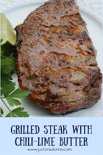 Cumin-Rubbed Grilled Steaks with Chili-Lime Butter - Just One Donna