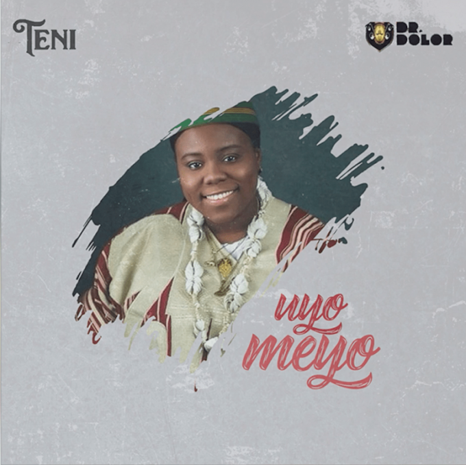 Teni -Uyo Meyo