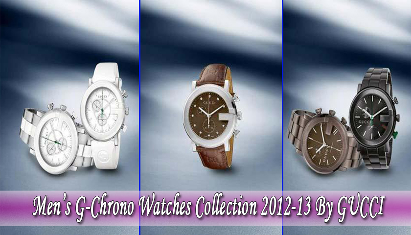 2fdb25db8b6 Men s G-Chrono Watches Collection 2012-13 By GUCCI