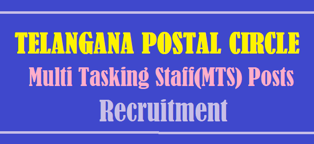 TS Jobs, TS Postal Circle, India Post, TG State, Multi Tasking Staff Posts, MTS Posts