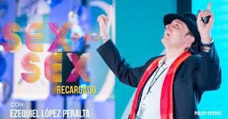 SEX O NO SEX REGARGADO con Ezequiel Peralta