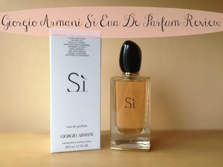 Haysparkle Giorgio Armani Si Eau De Parfum Review