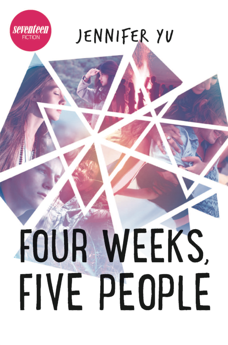 Four Weeks, Five People by Jennifer Yu