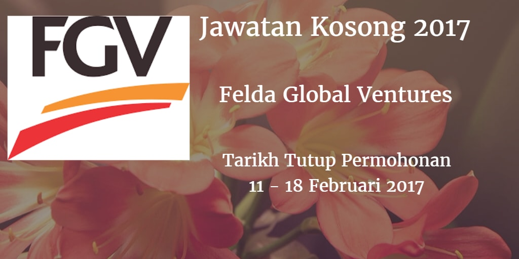 Jawatan Kosong FGV 11 - 18 Februari 2017