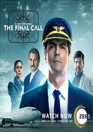 The Final Call 2019 Full Hindi Episode Download 720p HDRip