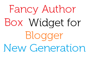 Fancy Author Box Widget For Blogger