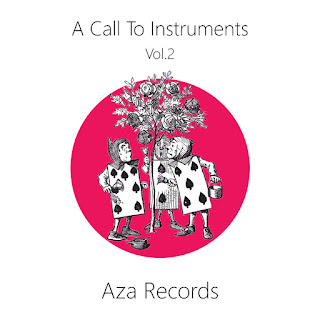 [Compilation] A call to Instruments Vol.2 (Aza records)