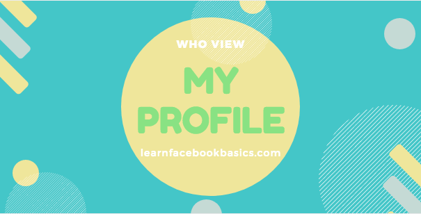 How to Find Out Who Views My Profile On Facebook | Who Looks at My Facebook Profile?