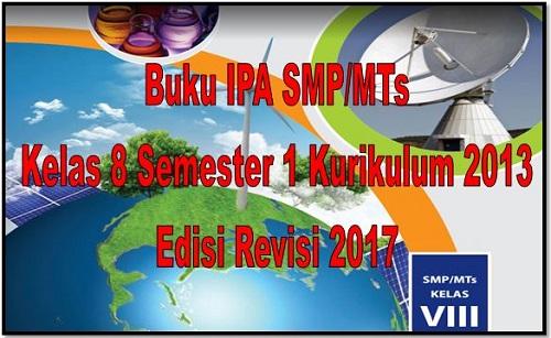 Buku IPA SMP/MTs Kelas 8 Semester 1 Kurikulum 2013 Edisi Revisi 2017