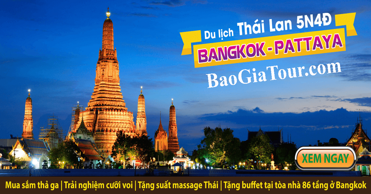 Tour du lịch Thái Lan giảm 20% đi Bangkok Pattaya