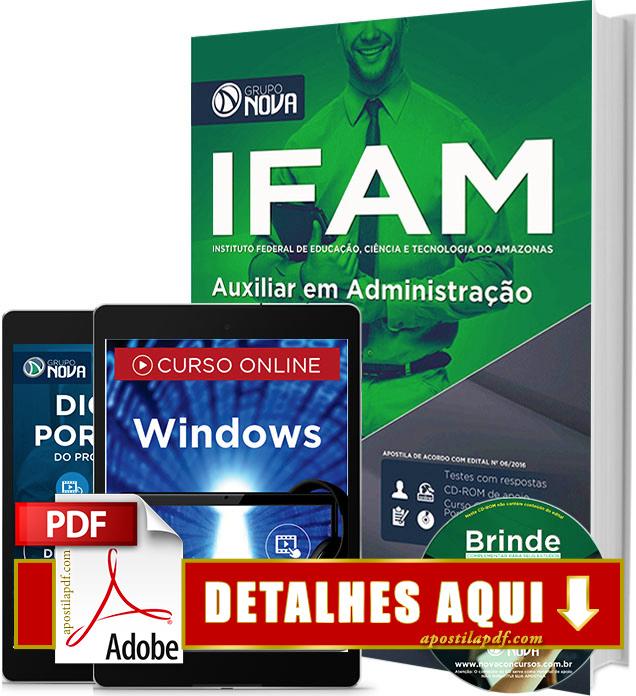 Apostila IFAM 2016 Auxiliar em Administração Impressa