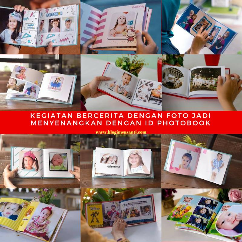 Kegiatan Bercerita dengan Foto Jadi Menyenangkan dengan ID Photobook