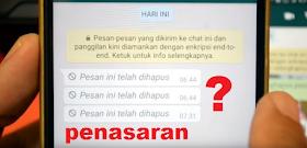 Cara Mudah Membaca Pesan/Chat WA Yang Sudah Dihapus