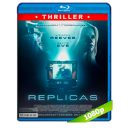 Replicas (2018) BRRip 1080p Audio Dual Latino-Ingles