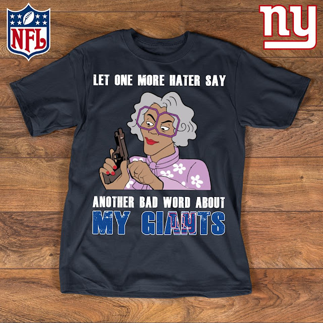 New York Giants - Let One More Mater Say Another Bad Word About Shirt
