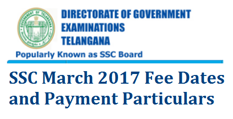 TS SSC/10th Class Public Examinations March 2017 Fee Dates and Pay particulars Telangana State Board of SSC bsetelangana has issued Notification for SSC Fee particulars for the year march 2017 SSC March 2017 Public Examination Fee Dates 10th Class Final Examination Fee dates released by Board of SSC Telangana bsetelangana.org ts-ssc10th-class-public-examinations-march-2017-fee-dates-pay-particulars School Education Dept Secondary School Education anounced SSC March 2017 Fee particulars Vide  Rc.No.149/B-2/2016 Dt:06-10-2016