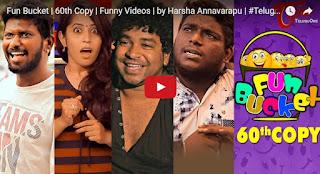 Fun Bucket  60th Copy  Funny Videos  by Harsha Annavarapu