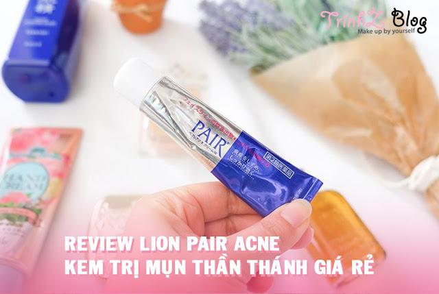 review kem trị mụn bọc pair acne giá rẻ