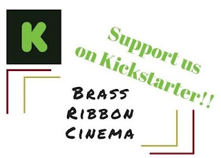 click here to support Brass Ribbon Cinema's Kickstarter