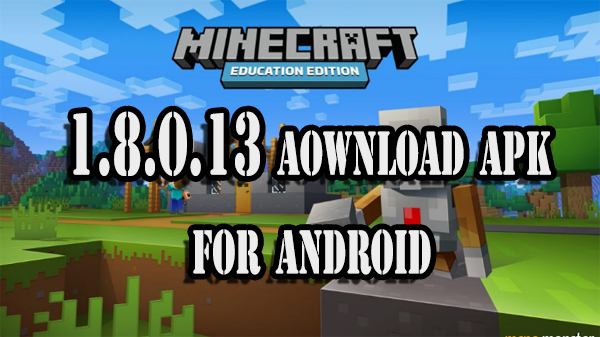 Minecraft: Pocket Edition 1.8.0.13 Download APK for Android th3 system
