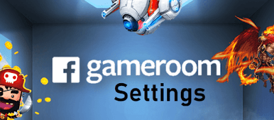 Accessing Facebook Gameroom Settings | How Can I Download and Install Facebook Game room