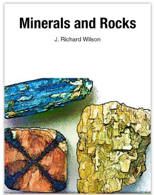 Minerals and Rocks / J. Richard Wilson