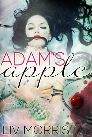 Must Read Books Or Die Blog Tour Review Adams Apple By Liv Morris