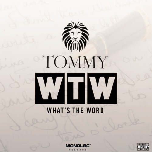 TOMMY Drops New Single 'What's The Word'