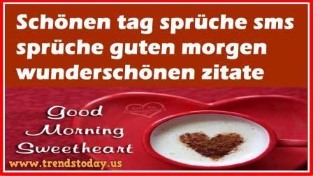 Schönen Tag Sprüche Sms Sprüche Guten Morgen Wunderschönen